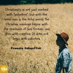 christianity-is-not-just-involved-with-_salvation_-but-with-the-total-man-in-the-total-world