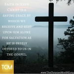 Faith in Jesus Christ is a saving grace