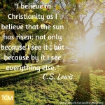 I believe in Christianity