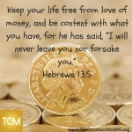 Keep your life free from love of money