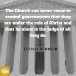 the-church-can-never-cease-to-remind-governments