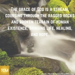 The grace of God is a stream