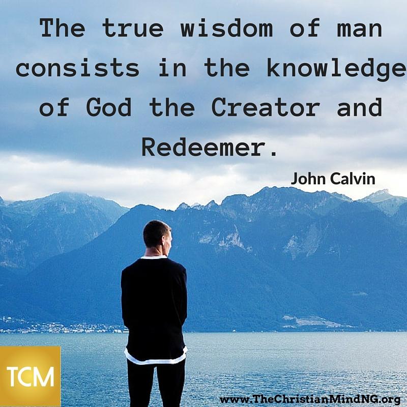 The true wisdom of man