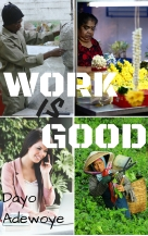 Work is Good - Cover Page