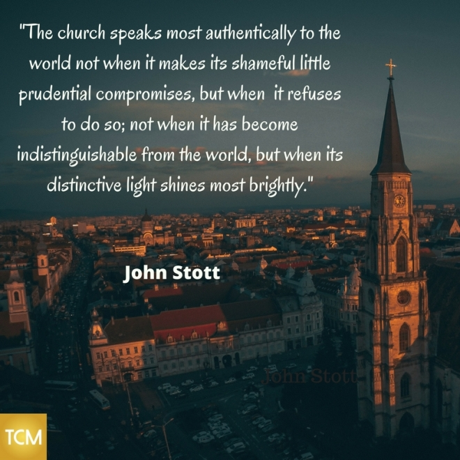 -The church speaks most authentically to the world