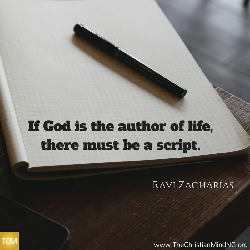 If God is the author of life, there must be a script.